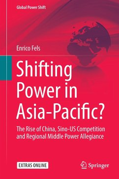 Shifting Power in Asia-Pacific? - Fels, Enrico