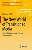 The New World of Transitioned Media