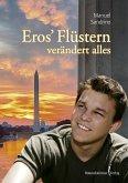 Eros' Flüstern verändert alles (eBook, PDF)