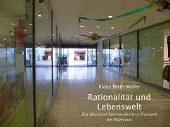 Rationalität und Lebenswelt (eBook, ePUB) - Müller, Klaus Peter