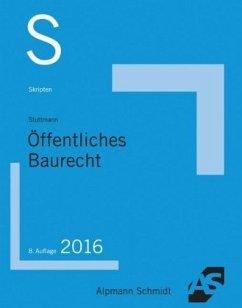 Skript Öffentliches Baurecht - Stuttmann, Martin