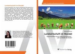 Landwirtschaft im Wandel - Eberhart, Katharina