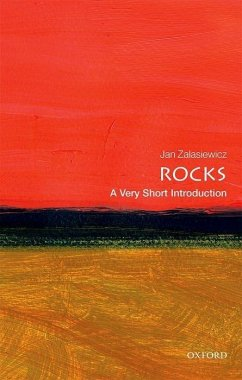 Rocks: A Very Short Introduction - Zalasiewicz, Jan (Senior Lecturer in Geology, Leicester University)