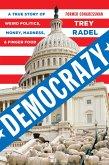 Democrazy: A True Story of Weird Politics and Fancy Finger Food