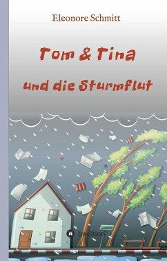 Tom & Tina, Band 1 - Schmitt, Eleonore