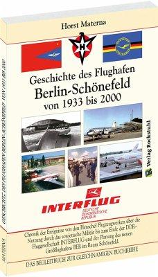 Chronik der Ereignisse - Geschichte des Flughafen Berlin-Schönefeld von 1933 bis 2000 - Materna, Horst