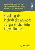 Coaching als individuelle Antwort auf gesellschaftliche Entwicklungen
