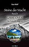 GAME OVER - Die Zukunft beginnt / Steine der Macht Bd.8