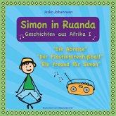 Simon in Ruanda - Geschichten aus Afrika I (MP3-Download)