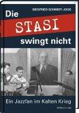 Die Stasi swingt nicht