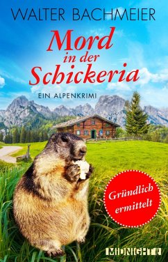 Mord in der Schickeria / Tina Gründlich Bd.1 (eBook, ePUB) - Bachmeier, Walter