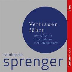 Vertrauen führt (MP3-Download) - Sprenger, Reinhard K.