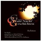Gute Nacht Geschichten - Sechstens - Für Kinder (MP3-Download)