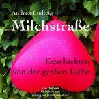 Milchstraße - Geschichten Von Der Großen Liebe (MP3-Download)