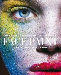 Face Paint [Deutsche Erstausgabe] (eBook, ePUB) - Eldridge, Lisa