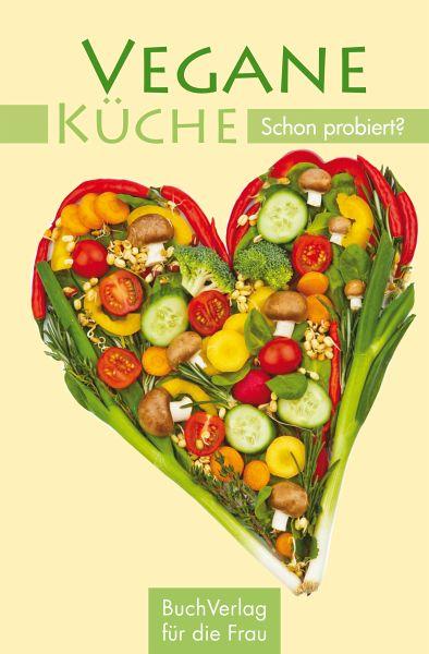 Schnelle vegane küche  Vegane Küche (eBook, ePUB) von Carola Ruff - Portofrei bei bücher.de
