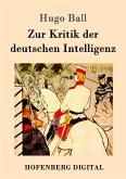 Zur Kritik der deutschen Intelligenz (eBook, ePUB)