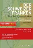 Der Schweizer Franken Eine Erfolgsgeschichte. (eBook, PDF)