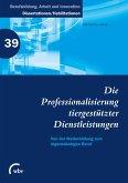 Die Professionalisierung tiergestützter Dienstleistungen (eBook, PDF)