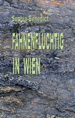 Fahnenflüchtig in Wien (eBook, ePUB)
