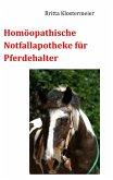 Homöopathische Notfallapotheke für Pferdehalter (eBook, ePUB)