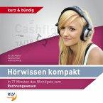 Hörwissen Kompakt - In 77 Minuten das Wichtigste zum Rechnungswesen (MP3-Download)