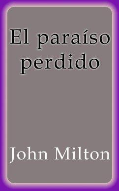 El paraíso perdido (eBook, ePUB)