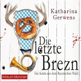 Die letzte Brezn / Franziska Hausmann Bd.1 (MP3-Download)