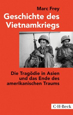 Geschichte des Vietnamkriegs (eBook, ePUB) - Frey, Marc