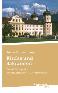Kirche und Sakrament - Zimmermann, Reiner