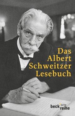Das Albert Schweitzer Lesebuch (eBook, ePUB)