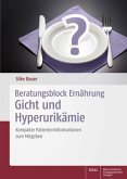 Beratungsblock Ernährung: Gicht und Hyperurikämie