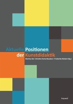 Aktuelle Positionen der Kunstdidaktik (eBook, PDF)