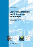 Energetische Inspektion von Lüftungs- und Kälteanlagen. (eBook, PDF)