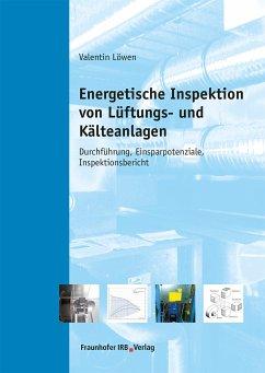 Energetische Inspektion von Lüftungs- und Kälteanlagen. (eBook, PDF) - Löwen, Valentin