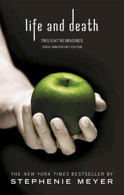 Life and Death - Meyer, Stephenie