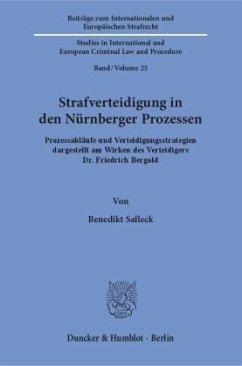 Strafverteidigung in den Nürnberger Prozessen - Salleck, Benedikt