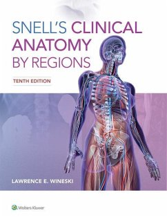 Snell's Clinical Anatomy by Regions - WINESKI, Dr. LAWRENCE E., PhD