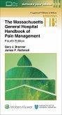The Massachusetts General Hospital Handbook of Pain Management