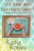 Sex, Soup, and Two Fisted Eating: Hilarious Weight Loss for Wives (eBook, ePUB)
