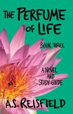 The Perfume of Life: Book Three (eBook, ePUB)