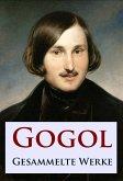 Gogol - Gesammelte Werke (eBook, ePUB)
