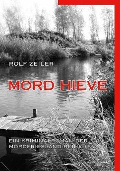 Mord Hieve - Zeiler, Rolf