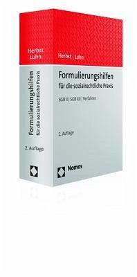 Formulierungshilfen für die sozialrechtliche Praxis - Herbst, Sebastian; Luhn, Katharina