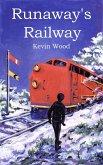 Runaway's Railway (eBook, ePUB)