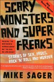 Scary Monsters and Super Freaks: Stories of Sex, Drugs, Rock 'n' Roll and Murder (eBook, ePUB)