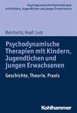 Psychodynamische Therapien mit Kindern, Jugendlichen und jungen Erwachsenen (eBook, ePUB)
