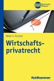 Wirtschaftsprivatrecht (eBook, ePUB)