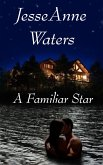 Familiar Star (Romance Mystery) (eBook, ePUB)