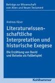 Literaturwissenschaftliche Interpretation und historische Exegese (eBook, PDF)